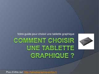 Comment choisir une tablette graphique