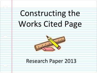 Constructing the Works Cited Page