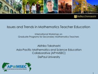 Akihiko Takahashi Asia-Pacific Mathematics and Science Education Collaborative (AP•MSEC)