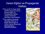 Verem Egitim ve Propaganda Haftasi