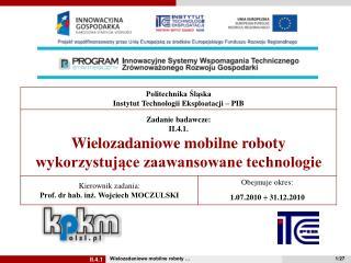 Wielozadaniowe mobilne roboty …