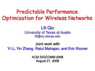 Predictable Performance  Optimization for Wireless Networks