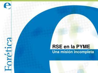 RSE en la PYME Una misión incompleta