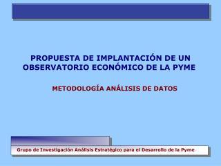 METODOLOGÍA ANÁLISIS DE DATOS