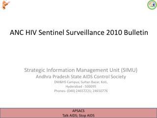 ANC HIV Sentinel Surveillance 2010 Bulletin
