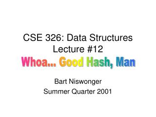 CSE 326: Data Structures Lecture #12
