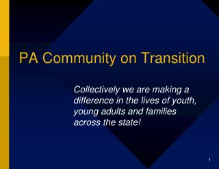 PA Community on Transition