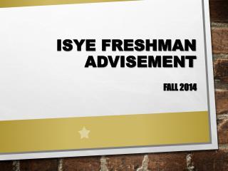 ISyE Freshman Advisement