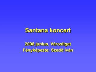 Santana koncert
