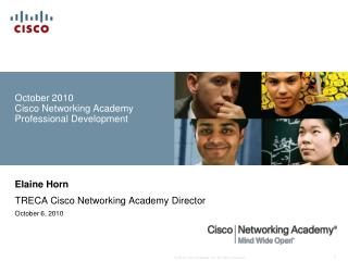 October 2010 Cisco Networking Academy Professional Development