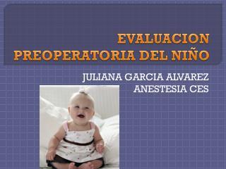 EVALUACION PREOPERATORIA DEL NIÑO
