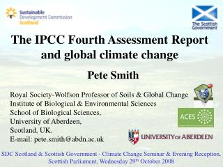 The IPCC Fourth Assessment Report and global climate change