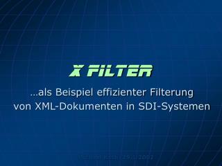X Filter