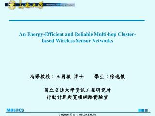 An  Energy-Efficient and Reliable Multi-hop Cluster-based Wireless Sensor  Networks