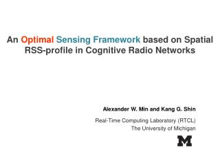 An  Optimal Sensing Framework  based on Spatial RSS-profile in Cognitive Radio Networks