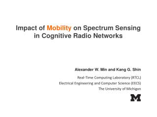Impact of  Mobility  on Spectrum Sensing  in Cognitive Radio Networks