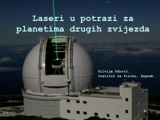 Laseri u potrazi za planetima drugih zvijezda