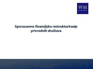 Sporazumno finansijsko restrukturiranje privrednih društava