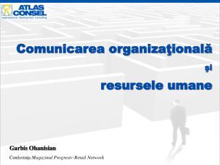 Comunicarea organizaţională şi resursele umane
