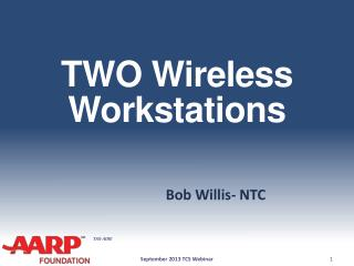 TWO Wireless Workstations