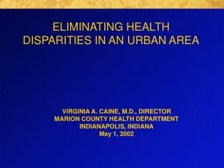 ELIMINATING HEALTH DISPARITIES IN AN URBAN AREA