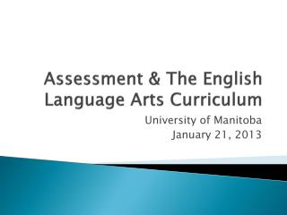 Assessment & The English Language Arts Curriculum