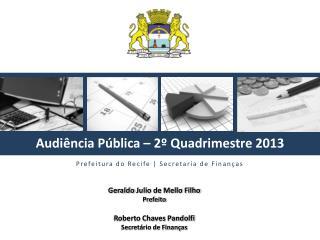 Audiência Pública  –  2º  Quadrimestre  2013