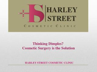 Thinking Dimples? Cosmetic Surgery is the Solution