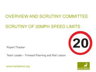 OVERVIEW AND SCRUTINY COMMITTEE  SCRUTINY OF 20MPH SPEED LIMITS