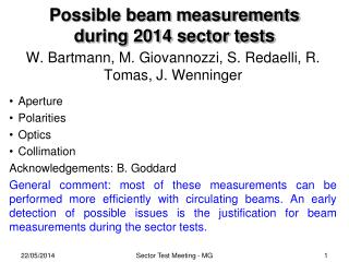 Possible beam measurements during 2014 sector tests