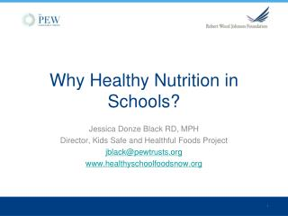 Why Healthy Nutrition in Schools?