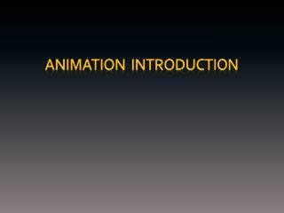 Animation  Introduction