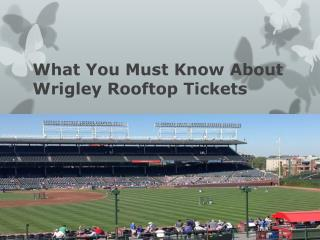 What You Must Know About Wrigley Rooftop Tickets