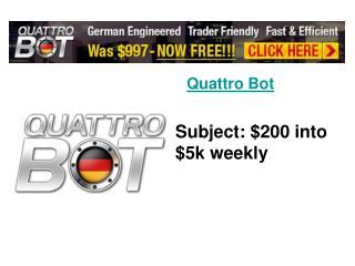 Quattro Bot