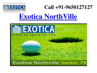 Exotica NorthVille:- Biggest Northern India Project in Noida