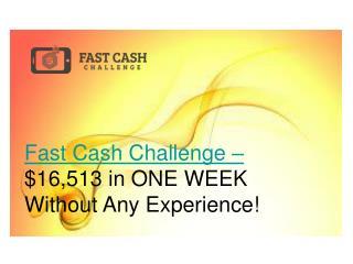Fast Cash Challenge
