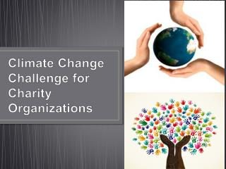 Climate Change Challenge for Charity Organizations
