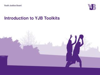 Introduction to YJB Toolkits
