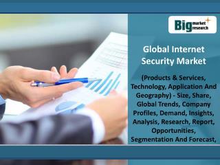 Global Internet Security Market Forecast 2013 - 2020
