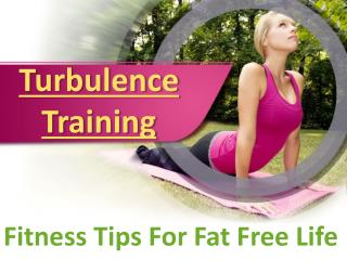 Turbulence Training Review - Fitness Tips For Fat Free Life