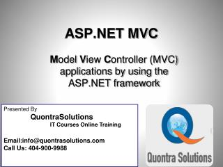 ASP.NET  MVC4 Applications presented by QuontraSolutions