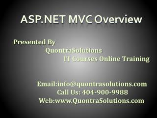 ASP.NET MVC Overview By QuontraSolutions