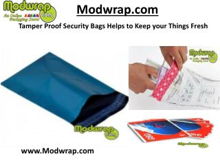 Tamper Proof Security Bags Helps to Keep your Things Fresh.
