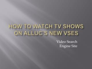 How to watch TV series on Alluc