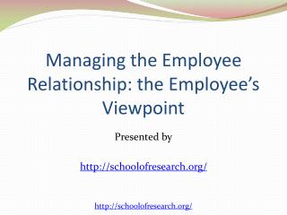 Managing Employee Relationship