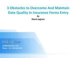 3 Obstacles to Overcome and Maintain Data Quality in Insuran
