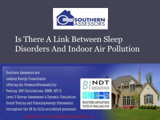 Is There A Link between Sleep Disorders and Indoor Air Pollu
