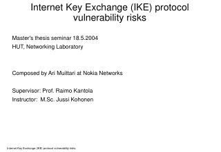 Internet Key Exchange IKE protocol  vulnerability risks