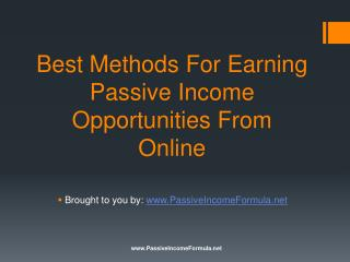 Best Methods For Earning Passive Income Opportunities From O