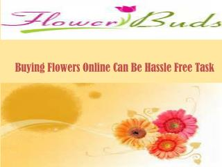 Buying Flowers Online Can Be Hassle Free Task